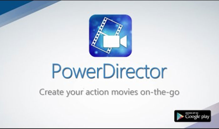 PowerDirector Video Editor App: 4K, Slow Mo & More Apk for Android
